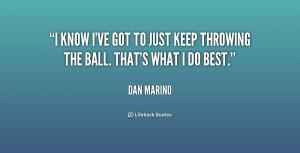 dan marino quotes you can do more you can always do more dan marino