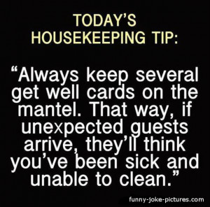 Funny Housekeeping Tip Sign Picture