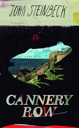 Year with Steinbeck _ Book 4: Cannery Row
