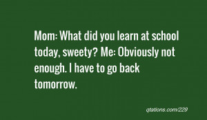 Showing pictures for: I Hate School Funny Quotes
