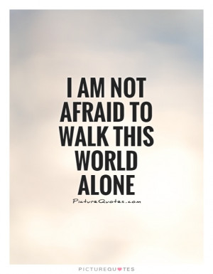 Walking Alone Quotes