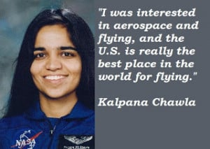 Kalpana Chawla Quotes With Pictures: