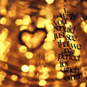 Daily quotes we are perfect for each other ~ inspirational quotes ...