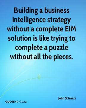 John Schwarz - Building a business intelligence strategy without a ...