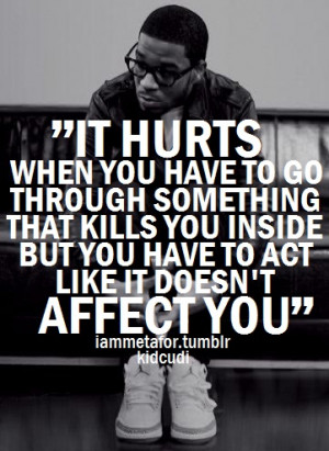 May Pain Hurt Kid Cudi Music Dope Fresh Swag Quote Life