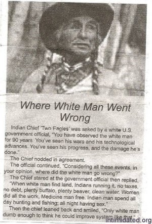 Image Gallery » Native American » Quotes » Two Eagles - Where White ...