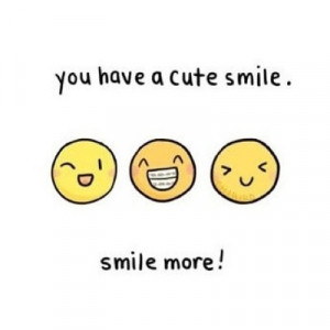 Smile Your Beautiful Quotes Tumblr Smile quotes