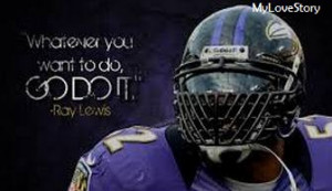 Famous Ray Lewis Quotes to Keep You Struggling