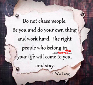 Be You, Hard, Inspirational, Life, People, Right, Stay, Will, Work