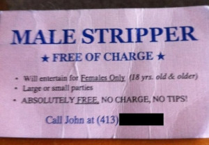 18. This male stripper and his very reasonable rates.