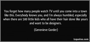More Genevieve Gorder Quotes