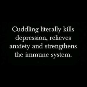 Love cuddling.