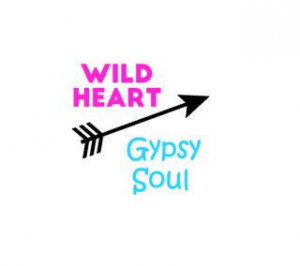 Wild Heart Gypsy Soul Vinyl Decal, Quote Saying Bumper Sticker, Laptop ...