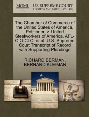 The Chamber of Commerce of the United States of America, Petitioner, V ...