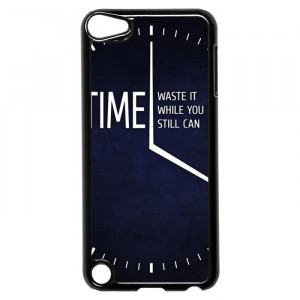 Motivational Quotes About Time iPod Touch 5 Case