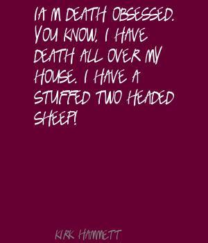 Kirk Hammett 39 s quote 3