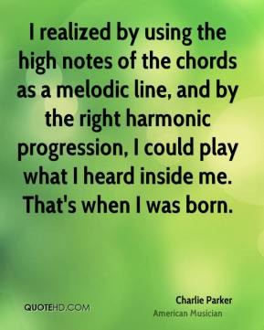 realized by using the high notes of the chords as a melodic line