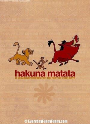 Hakuna matata quotes quotesgram - Signification hakuna matata ...