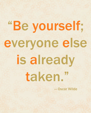Oscar Wilde Be Yourself quote typography Art Print