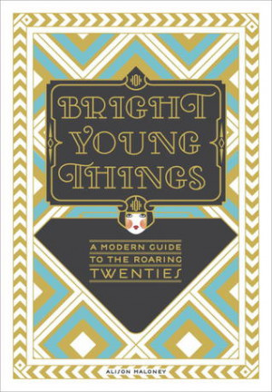 "... Things: A Modern Guide to the Roaring Twenties"" as Want to Read"