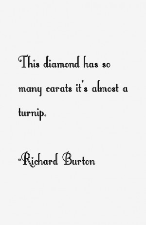 Richard Burton Quotes & Sayings
