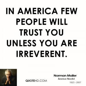 Norman Mailer Trust Quotes