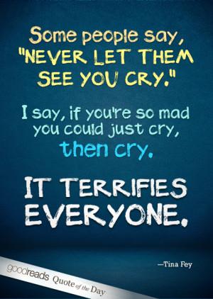 Tina Fey > Quotes > Quotable Quote