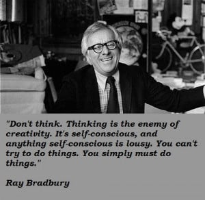 ... you may find the best collection of insightful Ray Bradbury Quotes