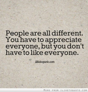 We all are different and we don't have to be the same