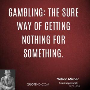 Wilson Mizner Quotes
