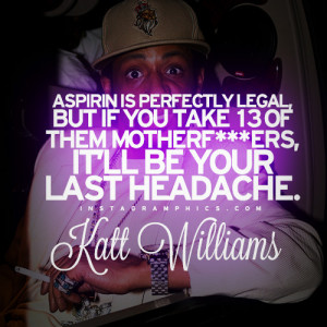 ... Is Perfectly Legal Katt Williams Quote graphic from Instagramphics