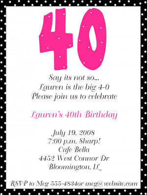 Birthday Party Invitation Wording | 40th Birthday Sayings