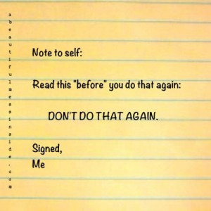 Note to self #2. Remember to read first note to self!