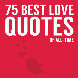 ... for love quotes! Love this list. A must read for all quote lovers