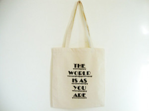 Handpainted Tote Bag Statement Quote The world is as you are Triangles