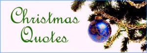 ... Christmas Quotes with Christmas tree branch and blue Christmas ball