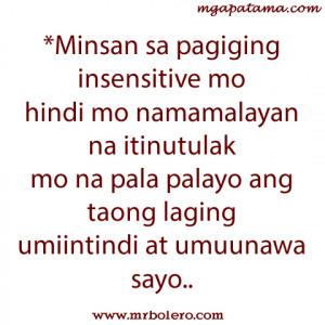 Patama tagalog love quotes insensitive