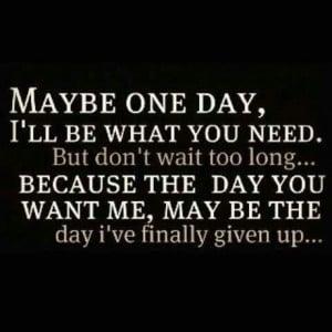 Don't wait forever...