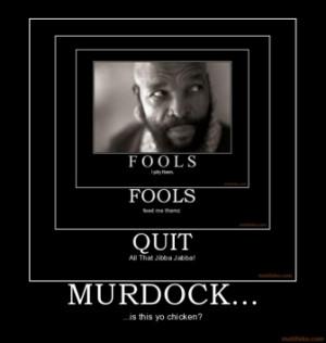 murdock-mr-t-a-team-a-team-demotivational-poster-1232088050.jpg
