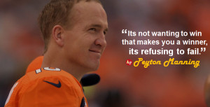 Peyton Manning Its Not Wanting to Win Quotes