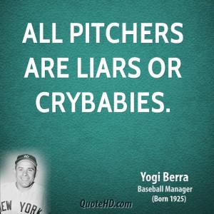 File Name : yogi-berra-yogi-berra-all-pitchers-are-liars-or.jpg ...