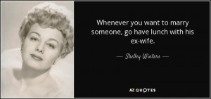 quote-whenever-you-want-to-marry-someone-go-have-lunch-with-his-ex ...