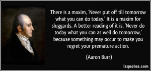 More Aaron Burr Quotes
