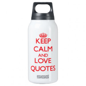 Keep calm and love Quotes 10 Oz Insulated SIGG Thermos Water Bottle