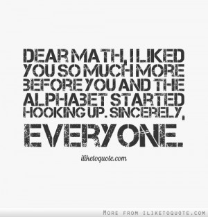 funny quotes dear math awesome hate math quotes sucks favim