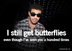 drake drake quotes drizzy phrases quotes butterflies love