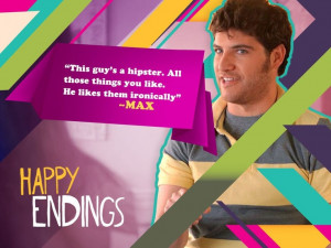 happy endings. I miss this show!