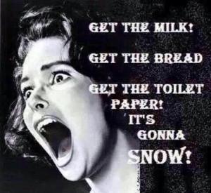 SNOW.... Panic panic panic