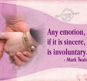 Ant Emotion,If Is Sincere,Is Involuntary ~ Friendship Quote