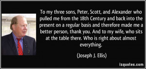To my three sons, Peter, Scott, and Alexander who pulled me from the ...